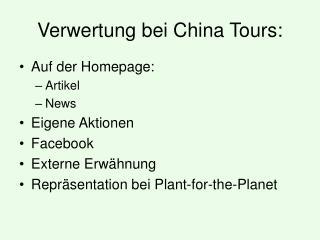 Verwertung bei China Tours: