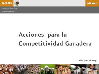 Acciones para la Competitividad Ganadera (cifras en millones de pesos)