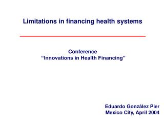 Limitations in financing health systems