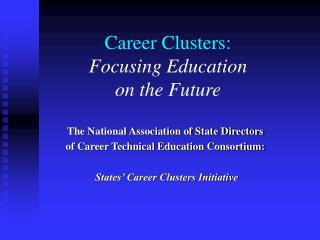 Career Clusters: