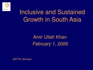 Inclusive and Sustained Growth in South Asia