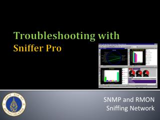 Troubleshooting with Sniffer Pro