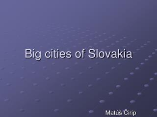 Big cities of Slovakia