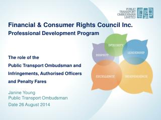Financial & Consumer Rights Council Inc. Professional Development Program The role of the
