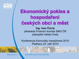 Ekonomický pokles a hospodaření  českých obcí a měst