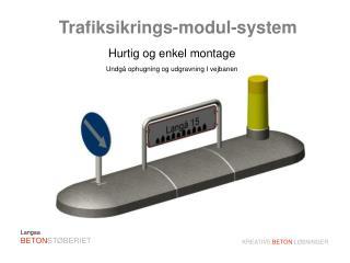 Trafiksikrings-modul-system