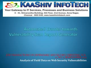 Analysis of Field Data on Web Security Vulnerabilities