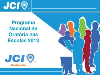 Programa Nacional de Oratória nas Escolas 2013