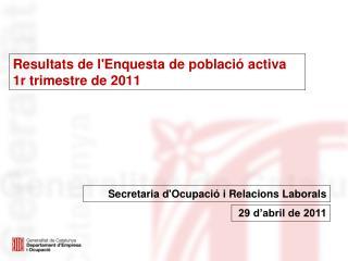 Resultats de l'Enquesta de població activa 1r trimestre de 2011