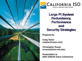 Large PI System Redundancy, Performance  and  Security Strategies