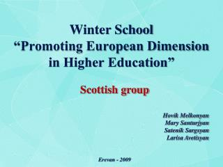 Winter School �Promoting European Dimension  in Higher Education�