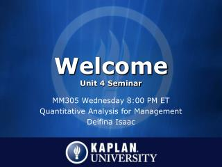 Welcome Unit 4 Seminar