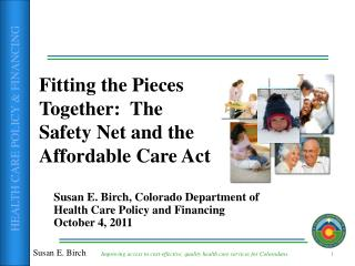 Fitting the Pieces Together:  The Safety Net and the Affordable Care Act