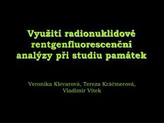 Využití radionuklidové rentgenfluorescenční analýzy při studiu památek