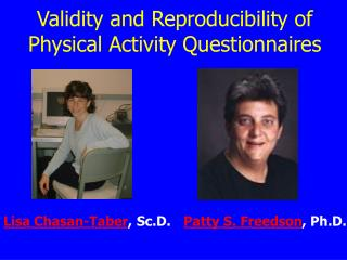 Validity and Reproducibility of Physical Activity Questionnaires
