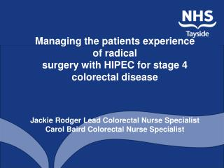 Managing the patients experience of radical surgery with HIPEC for stage 4 colorectal disease