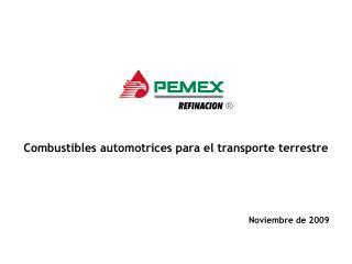 Combustibles automotrices para el transporte terrestre