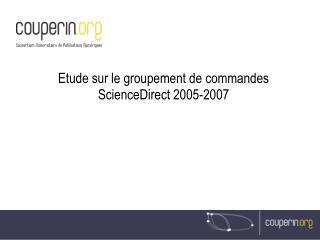 Etude sur le groupement de commandes ScienceDirect 2005-2007