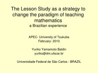 The Lesson Study as a strategy to change the paradigm of teaching mathematics a Brazilian experience