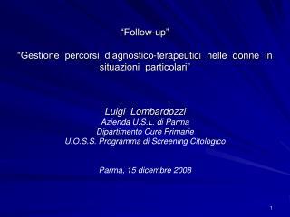 Luigi  Lombardozzi Azienda U.S.L. di Parma Dipartimento Cure Primarie