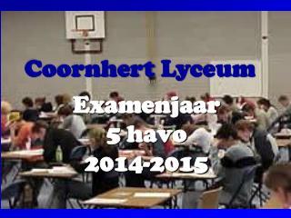 Examenjaar  5 havo 2014-2015