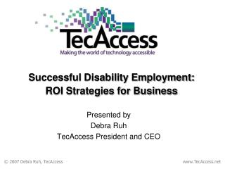 Successful Disability Employment:  ROI Strategies for Business