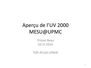 Aperçu  de  l'UV  2000 MESU@UPMC