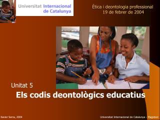 Ètica i deontologia professional  19 de febrer de 2004