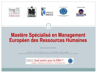 Mastère Spécialisé en Management Européen des Ressources Humaines Une Valeur Sûre