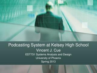 Podcasting System at Kelsey High School