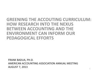 Frank Badua, PH.d. American accounting association annual meeting August 7, 2013