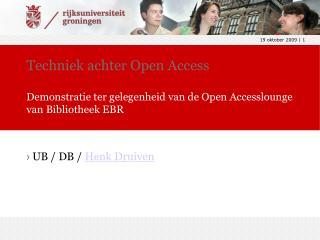 Techniek achter Open Access