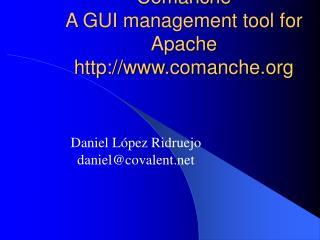 Comanche A GUI management tool for Apache comanche