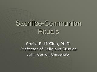 Sacrifice-Communion Rituals