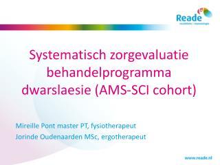 Systematisch zorgevaluatie behandelprogramma dwarslaesie (AMS-SCI cohort)