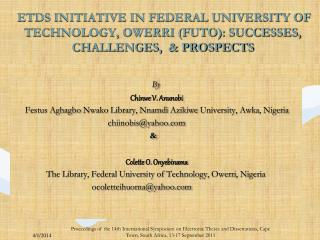 ETDS INITIATIVE IN FEDERAL UNIVERSITY OF TECHNOLOGY, OWERRI FUTO: SUCCESSES, CHALLENGES,   PROSPECTS
