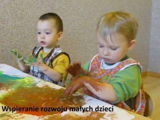 Wspieranie rozwoju małych dzieci