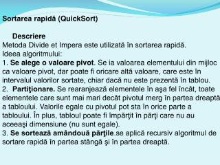Sortarea rapidă  ( QuickSort)      Descriere