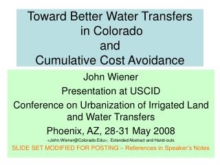 Toward Better Water Transfers  in Colorado and  Cumulative Cost Avoidance