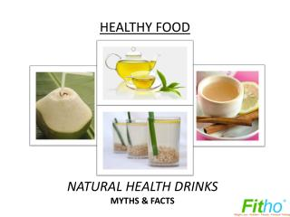 Natural Health Drinks - Myths & Facts | Fitho