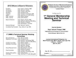 invites you to 1 st  General Membership Meeting and Technical Seminar