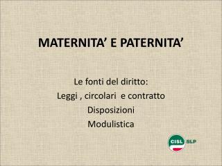 MATERNITA� E PATERNITA�
