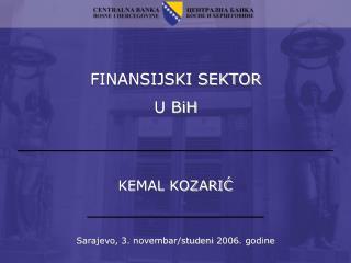 FINANSIJSKI SEKTOR U BiH