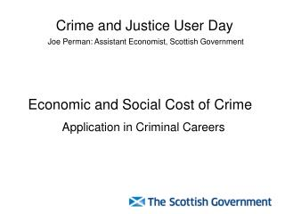 Economic and Social Cost of Crime