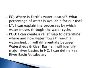 EQ: Where is Earth's water located?  What percentage of water is available for our use?
