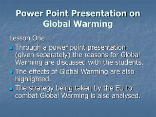 Power Point Presentation on  Global Warming