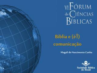 Bíblia e (é ! ) comunicação