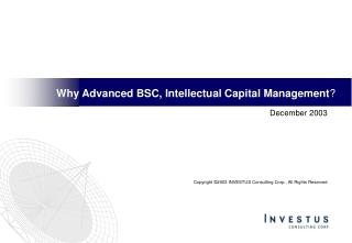 Why Advanced BSC, Intellectual Capital Management ?
