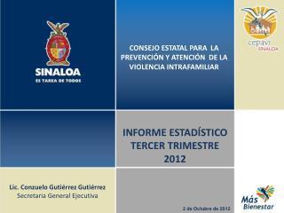 INFORME  ESTADÍSTICO TERCER  TRIMESTRE 2012