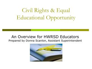 Civil Rights  Equal Educational Opportunity